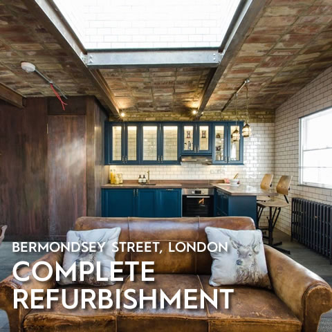 Complete Refurbishment, Bermondsey Street, London