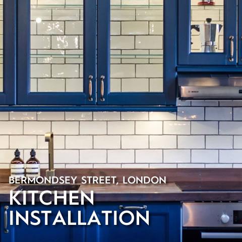 Kitchen Installation, Bermondsey Street, London