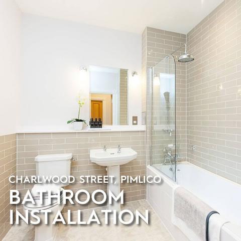 Bathroom Installation, Charlwood Street, Pimlico